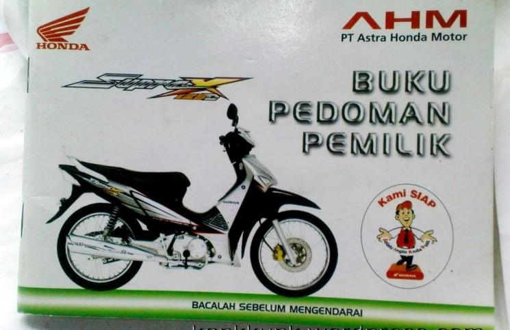 Tak Kenal Maka Tak Sayang. Baca Buku Pedoman Motor Honda biar Makin Sayang!